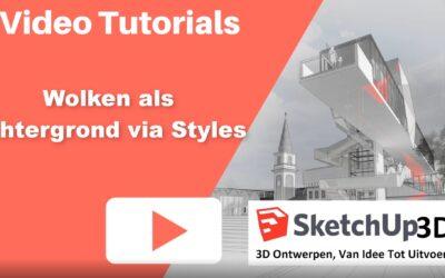 Hoe een wolken achtergrond in SketchUp maken via Styles?