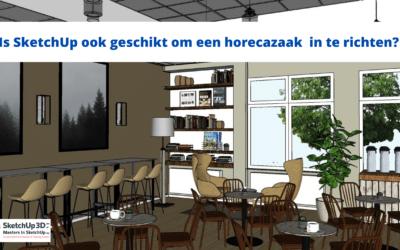 De vernieuwing van een lokale coffeeshop met SketchUp.